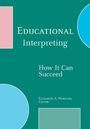 Book cover: Green background with gemoetric shapes in blue and pink. Title is: Educatioanl Interpreting: How it can succeed - Elizabeth A. Winston, Editor