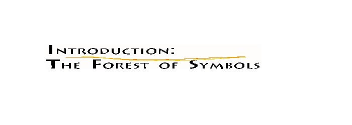Introduction: The Forest of Symbols