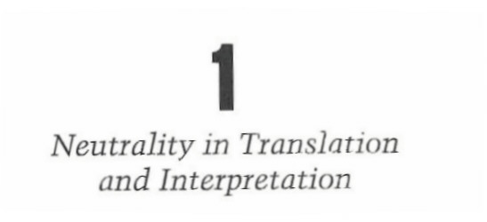 Neutrality in Translation and Interpretation